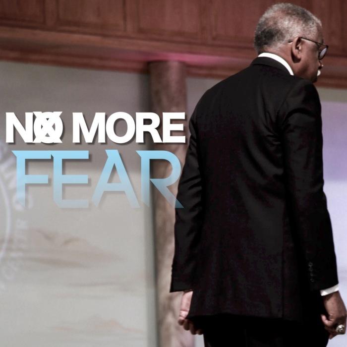 03-07-17 No More Fear