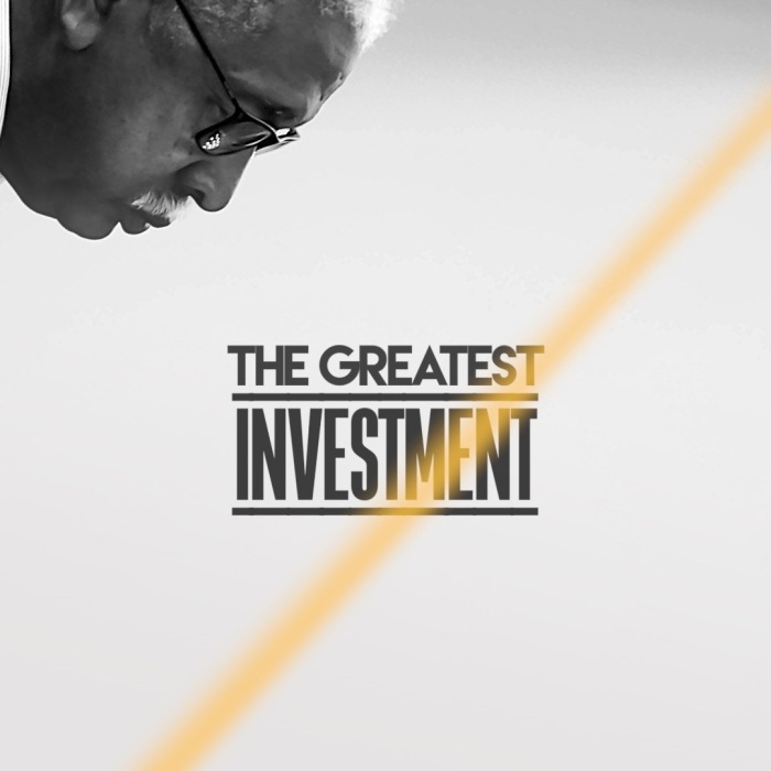 03-13-17 The Greatest Invesment