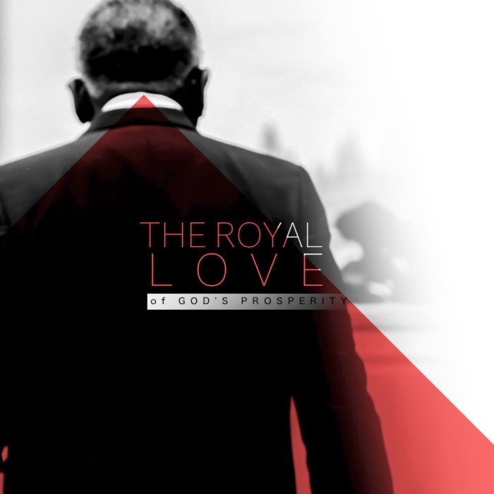03-16-17 The Royal Love of God's Prosperity