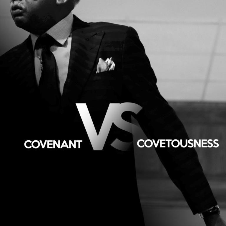 03-2-17 Covenant VS Covetousness