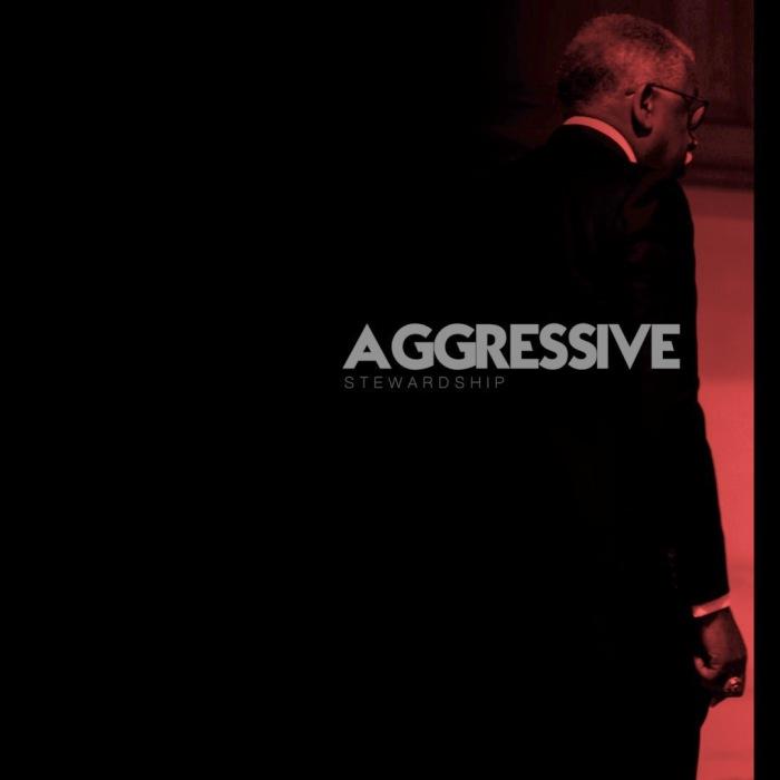03-20-17 Aggressive Stewardship